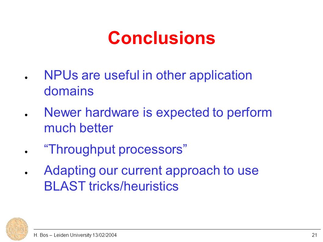 Network processors ● geared for high throughput ● used exclusively in network systems ● example: intrusion detection ● similar to looking for gene on in genomes ● differences H.