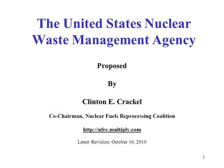 the radioactive waste management in the unites states 1 radioactive waste management and decommissioning in the united states of america 1 national framework for management and regulation of radioactive waste and.