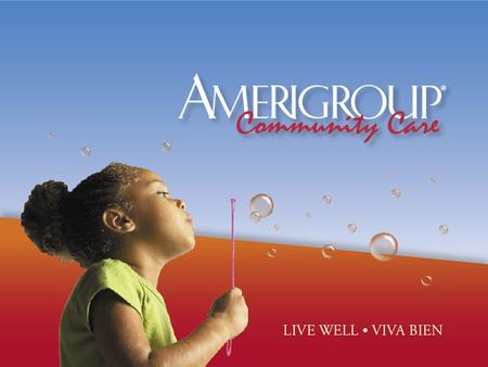 2 AMERIGROUP Community Care Entered Maryland market in 1999 Largest MCO in Maryland Serving over 143,000 members in Baltimore City and 20 counties in.