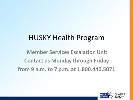 Member Services Escalation Unit Contact us Monday through Friday