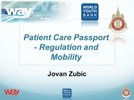 Patient Care Passport - Regulation and Mobility Jovan Zubic.