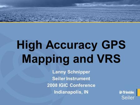 High Accuracy GPS Mapping and VRS