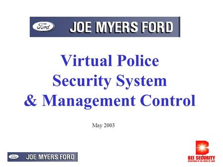 1 Virtual Police Security System & Management Control May 2003.