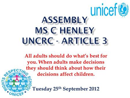 ASSEMBLY Ms C Henley UNCRC - Article 3
