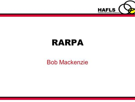 RARPA Bob Mackenzie. Aim At the end of the course you will be able to use RARPA, for short courses, to evidence learners achievement and progression.