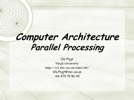 Computer Architecture Parallel Processing