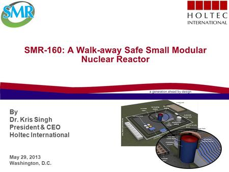 SMR-160: A Walk-away Safe Small Modular Nuclear Reactor