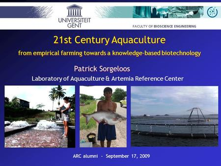 21st Century Aquaculture from empirical farming towards a knowledge-based biotechnology 21st Century Aquaculture from empirical farming towards a knowledge-based.