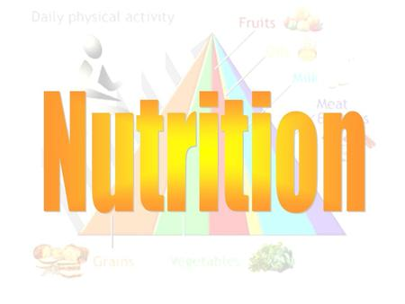Nutrition.