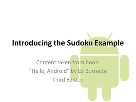 Introducing the Sudoku Example