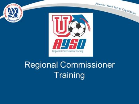 Regional Commissioner Training. Registration And Recruiting Volunteers.
