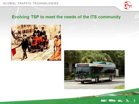 Evolving TSP to meet the needs of the ITS community 1.