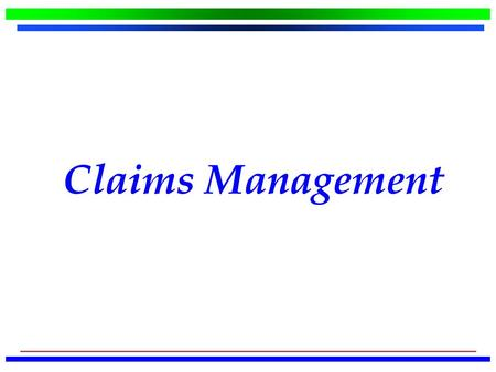 Claims Management. Initiatives Bureau of Workers' Compensation (BWC) Industrial Commission (IC)