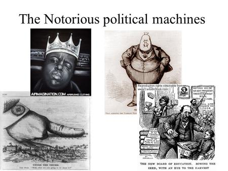 The Notorious political machines. Problems Lead to Political Machines ProblemProblem: Cities grow so fast their gov't (municipal) can't keep up with.