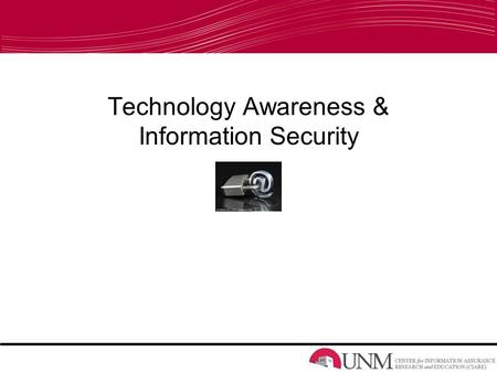 Technology Awareness & Information Security. Survey Results 50% class has smart phones 64% class has shared personal info over the internet 71% class.