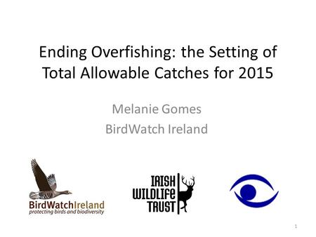 Ending Overfishing: the Setting of Total Allowable Catches for 2015