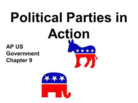 Political Parties in Action