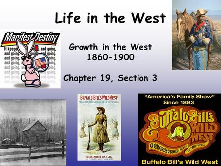 Growth in the West Chapter 19, Section 3