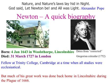 Newton – A quick biography