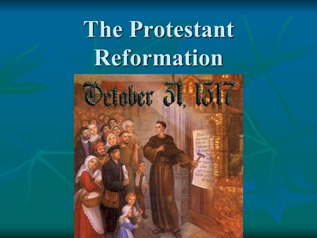The Protestant Reformation. Martin Luther A visit to Rome changed the pious monk's life. A visit to Rome changed the pious monk's life.