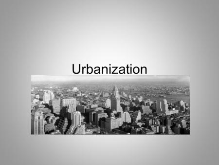 Urbanization During the three decades after the Civil War, the urban population of the United States, those living in towns with a population of 2,500.