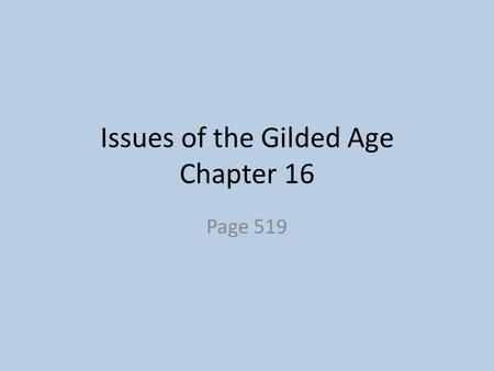 Issues of the Gilded Age Chapter 16