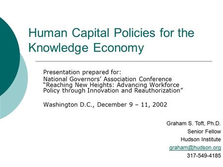 "Human Capital Policies for the Knowledge Economy Presentation prepared for: National Governors' Association Conference ""Reaching New Heights: Advancing."