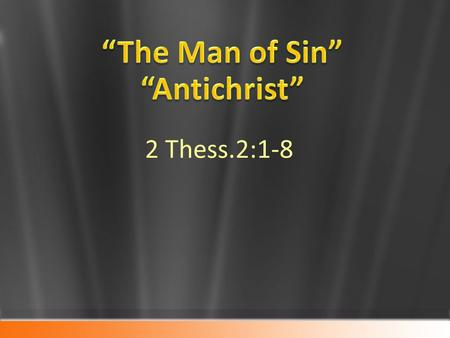 """The Man of Sin"" ""Antichrist"""