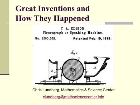 Great Inventions and How They Happened