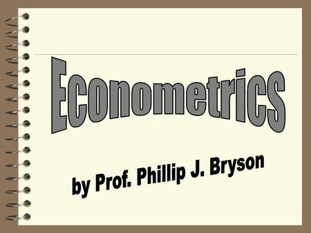 Econometrics: The empirical branch of economics which utilizes math and statistics tools to test hypotheses. Special courses are taught in econometrics,