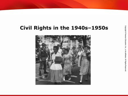 TEKS 8C: Calculate percent composition and empirical and molecular formulas. Civil Rights in the 1940s–1950s.