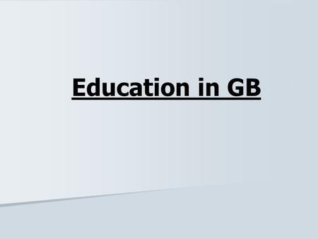 Education in GB.