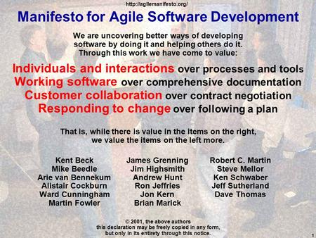 Manifesto for <strong>Agile</strong> <strong>Software</strong> <strong>Development</strong> We are uncovering better ways of <strong>developing</strong> <strong>software</strong> by doing it and helping others do it. Through this work we.