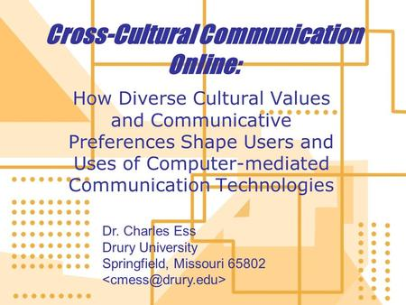 Cross-Cultural Communication Online: How Diverse Cultural Values and Communicative Preferences Shape Users and Uses <strong>of</strong> <strong>Computer</strong>-mediated Communication.