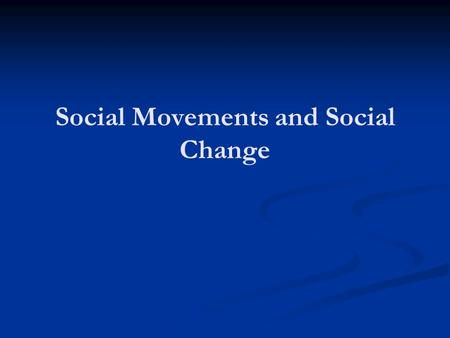 Social Movements and Social Change. Announcements Soc Lexicon: Final Deadline Today, 5 pm!