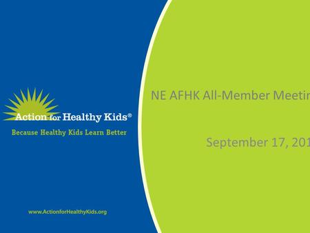 Share healthy foods at school. NE AFHK All-Member Meeting September 17, 2014.