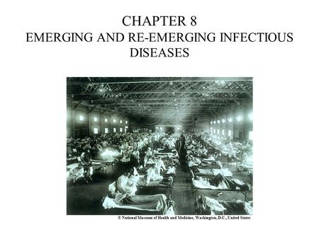 CHAPTER 8 EMERGING AND RE-EMERGING INFECTIOUS DISEASES