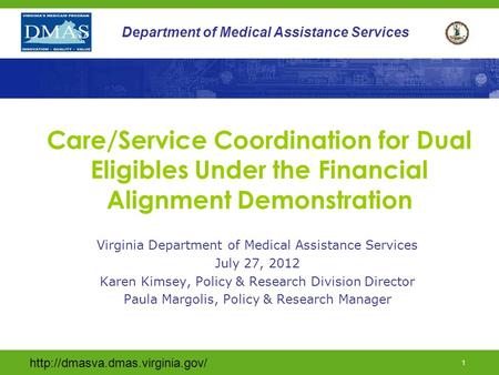 Virginia Department of Medical Assistance Services July 27, 2012