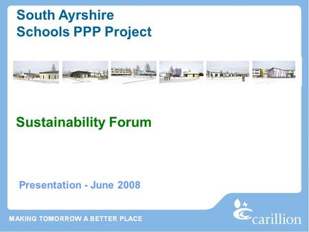 Presentation - June 2008 South Ayrshire Schools PPP Project Sustainability Forum.
