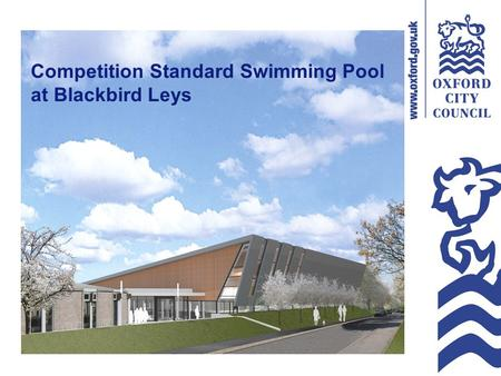 Competition Standard Swimming Pool at Blackbird Leys.