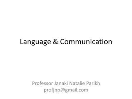 Language & Communication Professor Janaki Natalie Parikh