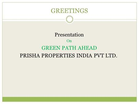 PRISHA PROPERTIES INDIA PVT LTD.