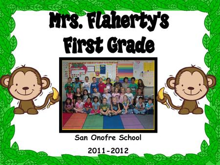 San Onofre School 2011-2012. *This is my 28 th class at San Onofre School. *My daughter went to this school K-8 grades, so I am also an experienced San.