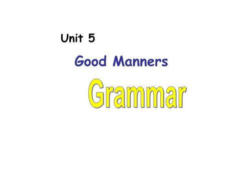 Unit 5 Good Manners. Topic 1---Students in my school ◆ There are____________ for them to borrow ◆ There are ____________ for them to join. enough books.