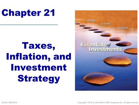Taxes, Inflation, and Investment Strategy