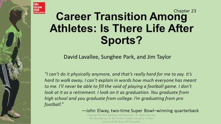 Career Transition Among Athletes: Is There Life After Sports?