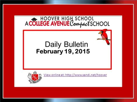 View online at:  Daily Bulletin February 19, 2015.