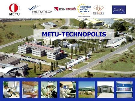 METU-TECHNOPOLIS. What is a Science Park? A science park is an organisation managed by specialized professionals, whose main aim is to increase the wealth.