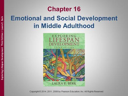 Chapter 16 Emotional and Social Development in Middle Adulthood