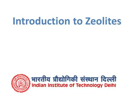 Introduction to Zeolites